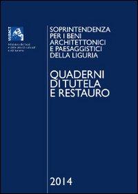 Quaderni di tutela e restauro 2014. Soprintendenza