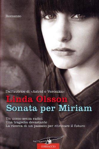 Sonata per Miriam - Olsson, Linda