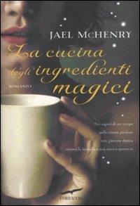 La cucina degli ingredienti magici: McHenry, Jael