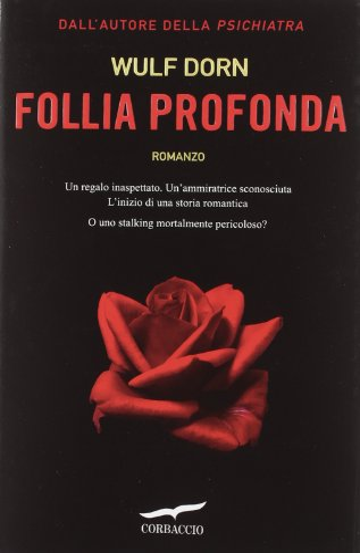 9788863803808: Follia profonda