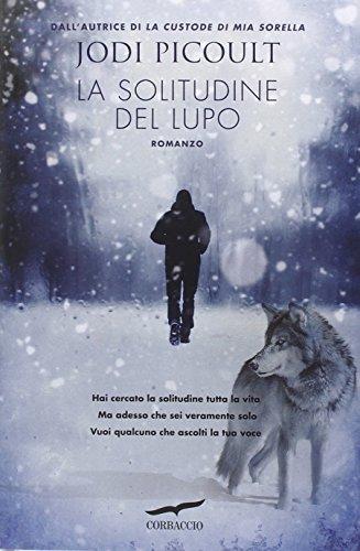 La solitudine del lupo (Italian Edition): Picoult, Jodi