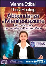 9788863860047: ThetaHealing Aboundance Meditation