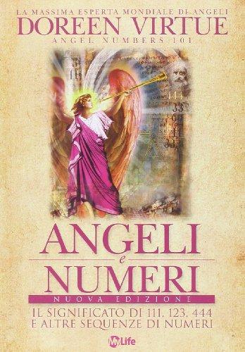 9788863862591: Angeli e numeri. Il significato di 111, 123, 444 e altre sequenze di numeri