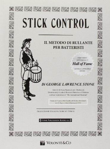 9788863881509: Stick control. Il metodo di rullante dei batteristi