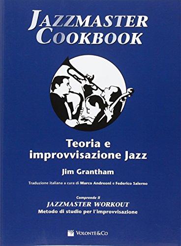 9788863881899: Jazzmaster cookbook. Teoria e improvvisazione jazz