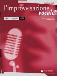 9788863882506: L'improvvisazione vocale. Con CD Audio