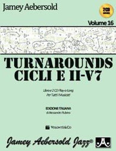 9788863882681: Aebersold. Con CD Audio vol. 16 - Turnarounds. Cicli e II-V7 per tutti i musicisti