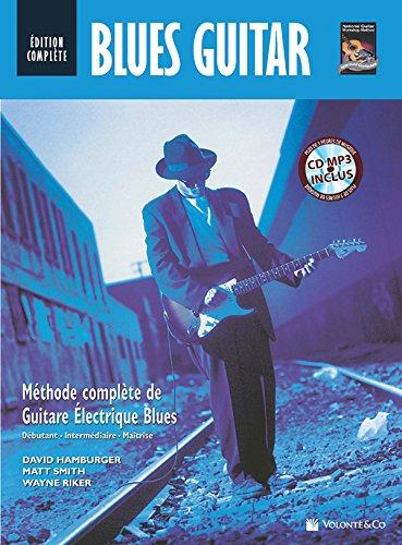 9788863882858: Blues Guitar Edition Complete En Français Debutant - Intermediaire - Maîtrise + Cd