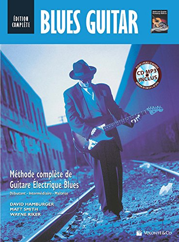 Blues Guitar -- Edition Complete: Blues Guitar Complete Edition (French Language Edition) (Book &...