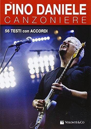 9788863885873: Pino Daniele. Canzoniere. 56 successi in testi e accordi