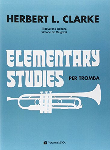 9788863885897: Elementary studies per tromba. Ediz. italiana (Didattica musicali)