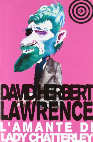 L amante di Lady Chatterley (Paperback): David H. Lawrence