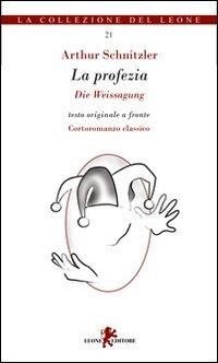 La profezia. Testo tedesco a fronte (9788863930504) by Schnitzler, Arthur