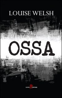 Ossa Welsh, Louise and Miller, L. E.