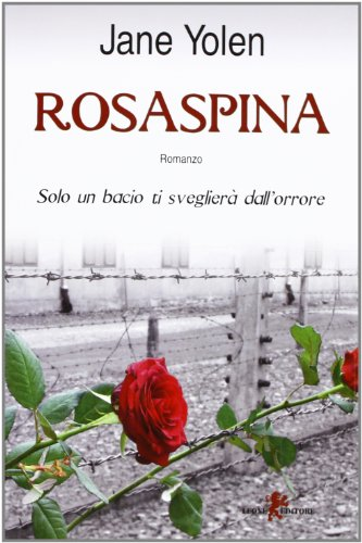 Rosaspina (8863931054) by Jane Yolen