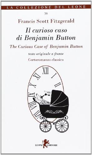 9788863931082: Il curioso caso di Benjamin Button-The curious case of Benjamin Button