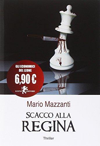 Scacco alla regina: Mario Mazzanti