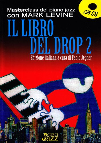 9788863950441: Il libro del drop. Con CD Audio: 2