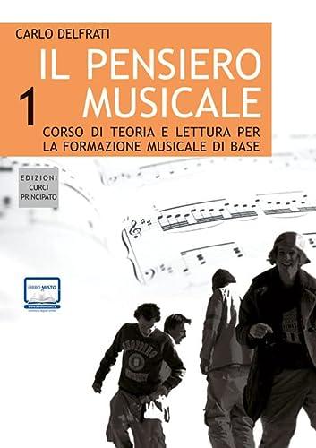 9788863950700: Il pensiero musicale. Con CD Audio: 1