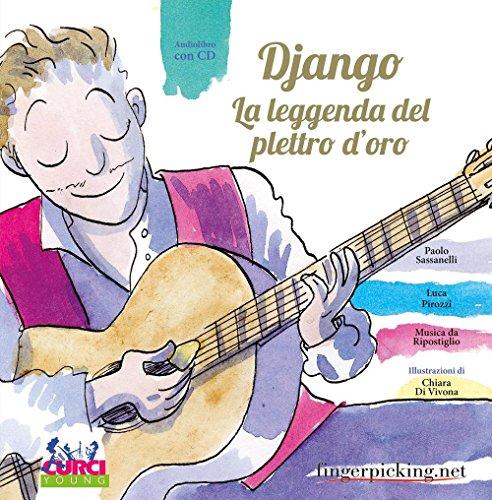 Django. La leggenda del plettro d'oro. Con: Paolo Sassanelli; Luca