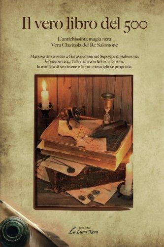Il vero libro del 500: L'antichissima Magia: Reghini, Arturo