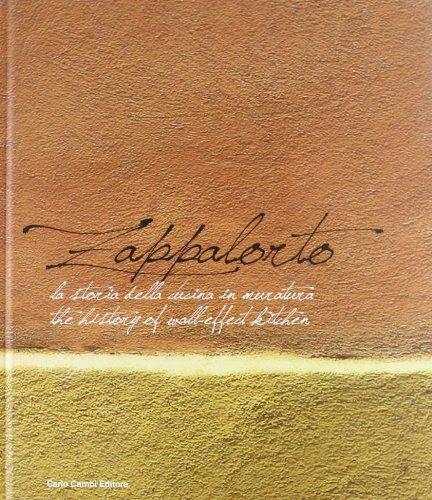 9788864030562: Zappalorto. La storia della cucina in muratura 1960-2010
