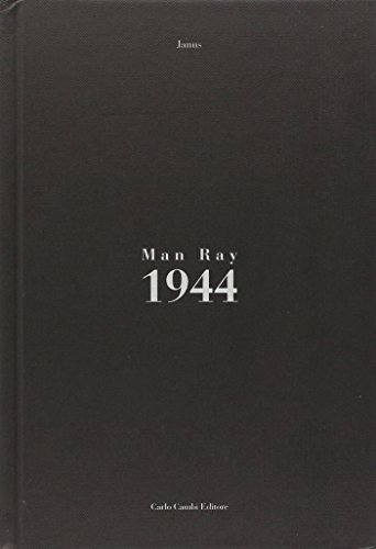 Man Ray. 1944: Man Ray; Janus