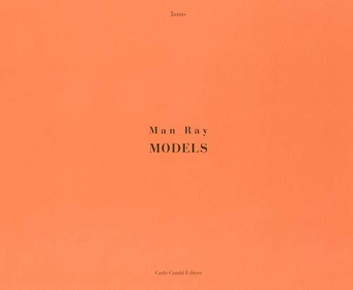 MAN RAY MODELS: JANUS