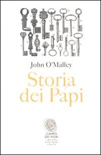 Storia dei papi.: O'Malley,John W.