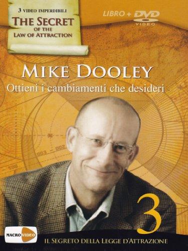 9788864120379: Ottieni i cambiamenti che desideri. Il segreto della legge dell'attrazione. Con DVD