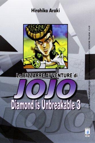 9788864201610: Diamond is unbreakable. Le bizzarre avventure di Jojo: 3