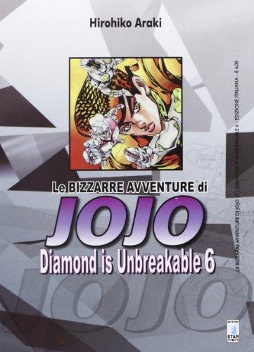 9788864201863: Diamond is unbreakable. Le bizzarre avventure di Jojo: 6