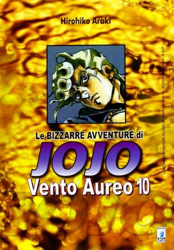 9788864204680: Vento aureo. Le bizzarre avventure di Jojo: 10