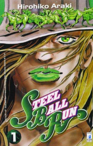 9788864205700: Steel ball run. Le bizzarre avventure di Jojo: 1 (Action)