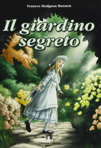 9788864320502: Il giardino segreto. Con espansione online
