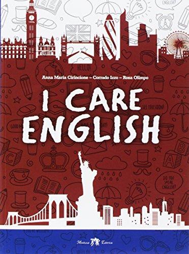 9788864321417: I care english [Lingua inglese]