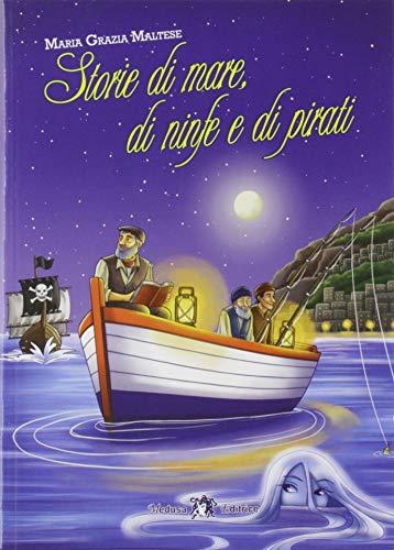 9788864321691: Storie di mare, di ninfe e di pirati