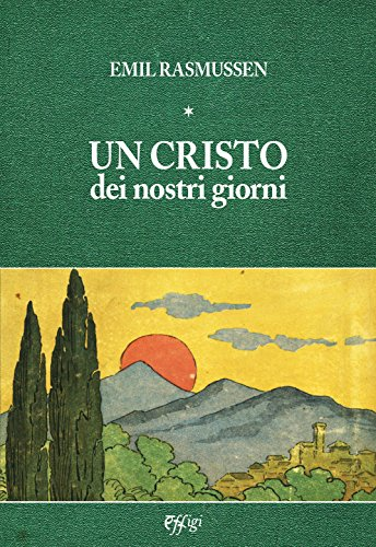 9788864336213: Un Cristo dei nostri giorni (Archivi riemersi)