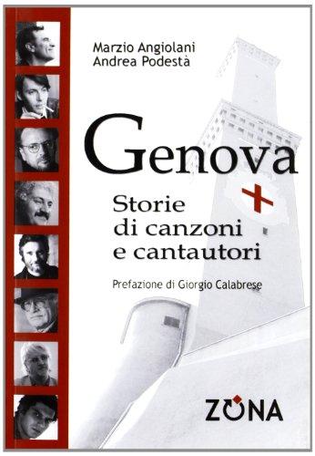 Genova storie di canzoni e cantautori: Marzio Angiolani; Andrea