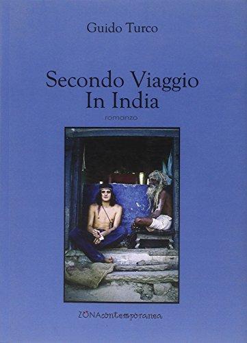 9788864382586: Secondo viaggio in India