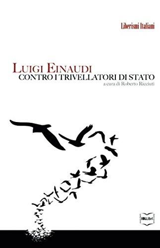 Luigi Einaudi contro i trivellatori di Stato: Luigi Einaudi; Roberto