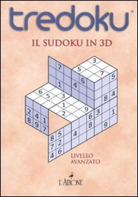 9788864420622: Tredoku. Il sudoku in 3D. Livello avanzato (I giochi della sfinge)