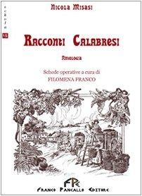 9788864561899: Racconti calabresi (Schola)
