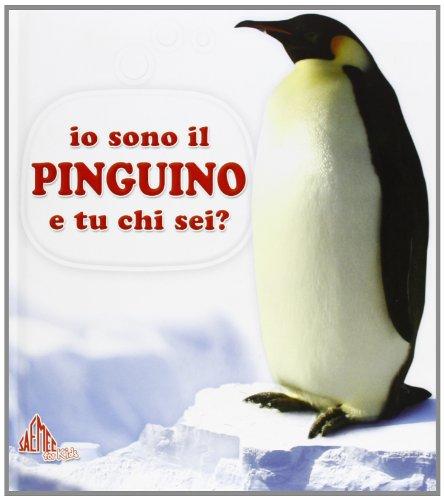 Io sono il pinguino e tu chi