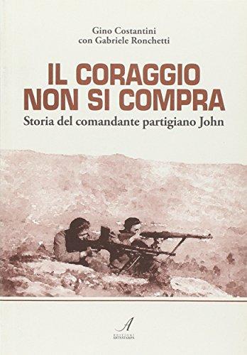 Il coraggio non si compra. Storia del: Gino Costantini, Gabriele