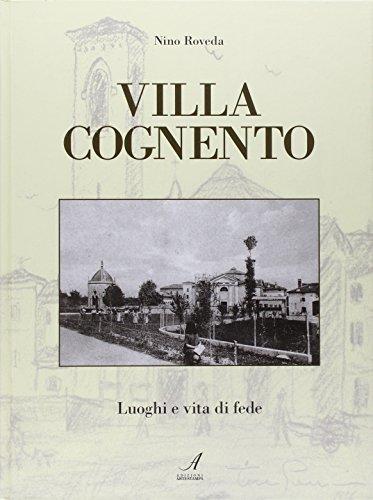 Villa Cognento. Vita e luoghi di fede.: Roveda, Nino