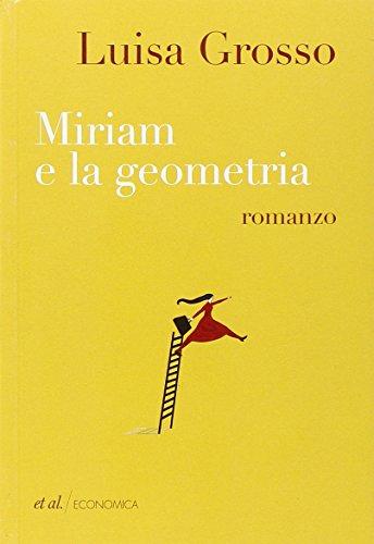 9788864631073: Miriam e la geometria