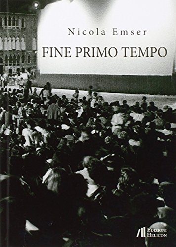 Fine primo tempo (Paperback) - Nicola Emser