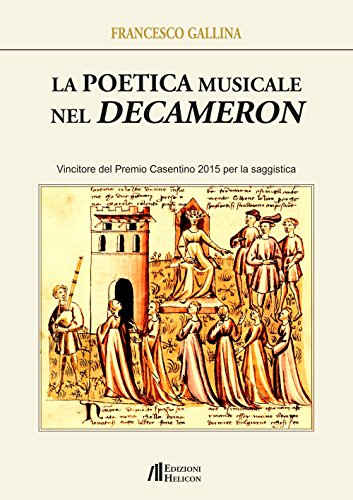 La poetica musicale nel Decameron: Francesco Gallina
