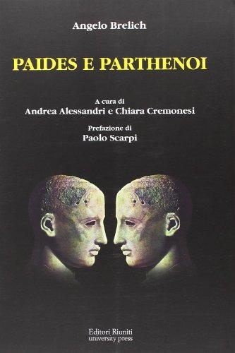 9788864730639: Paides e parthenoi (Opere di Brelich)